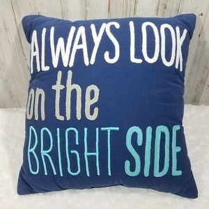 Always Look On The Bright Side Smiley Pillow